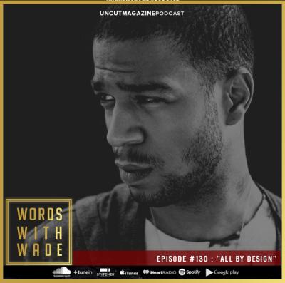 WordsWithWade Podcast Episode #130