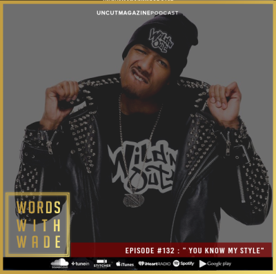 WordsWithWade podcast episode 132 from Wade Bloggs