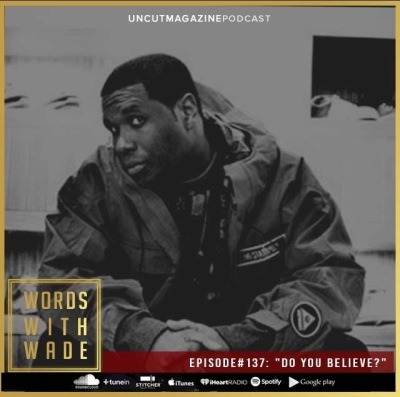 wordswithwade podcast cover with Jay electronica