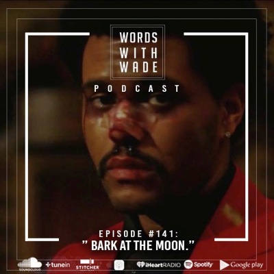 wordswithwade podcast episode 140