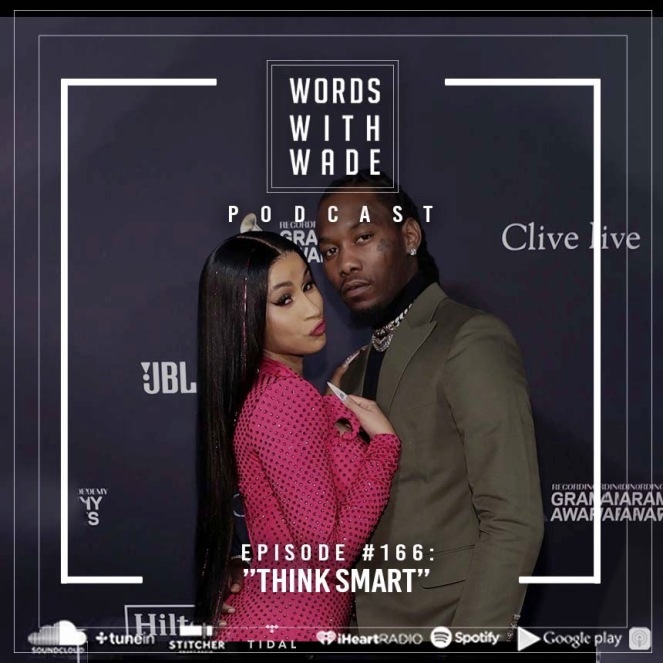 "Episode #166 | ""Think Smart"""